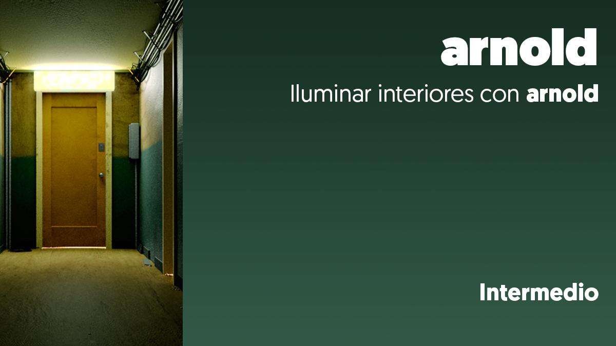 Iluminar interiores con Arnold render