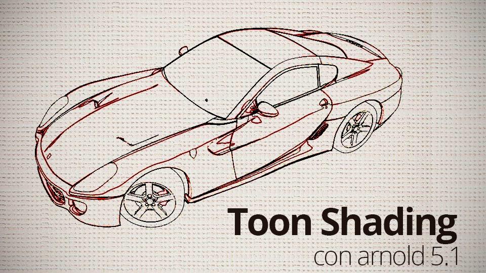 Toon Shader en Arnold 5.1