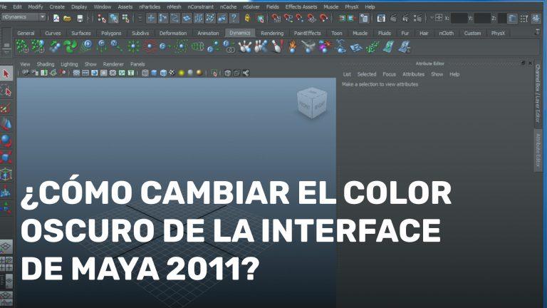 ¿Cómo cambiar el color oscuro de la interface de Maya 2011?