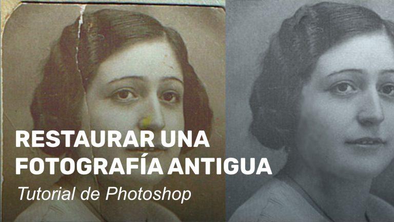 Restaurar una fotografía antigua en Photoshop