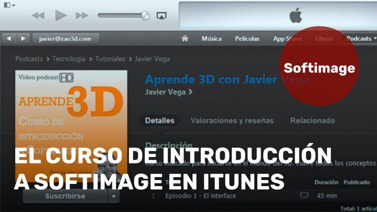 El curso de Introducción a Softimage en iTunes