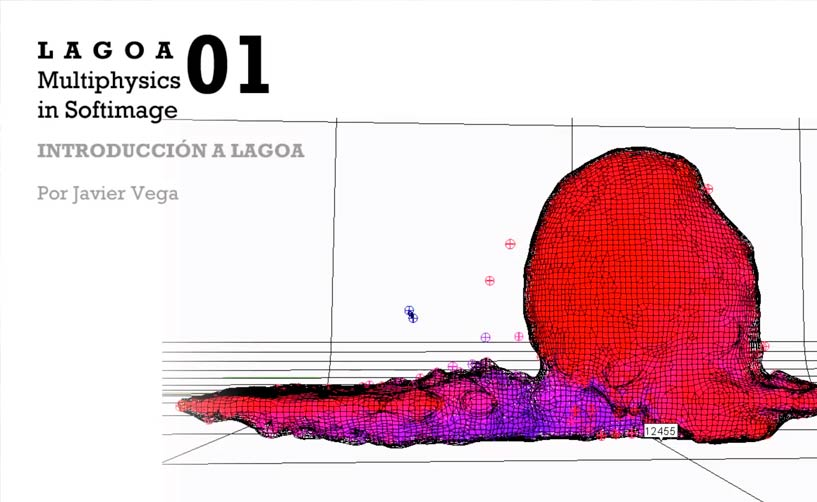 Introducción a Lagoa Multiphysics | Softimage