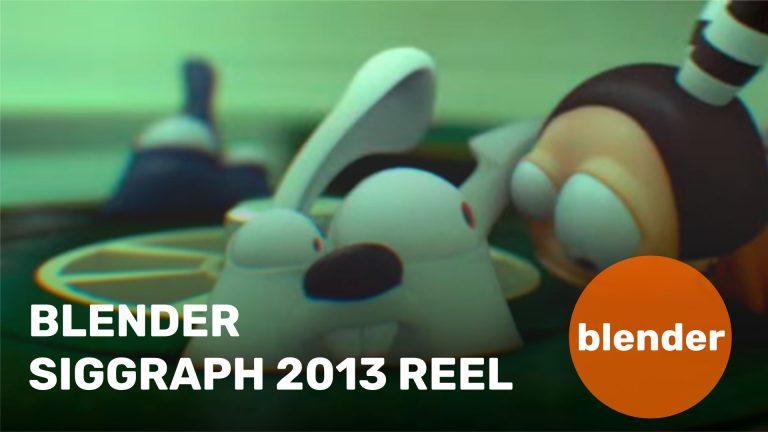 Blender Siggraph 2013 Reel