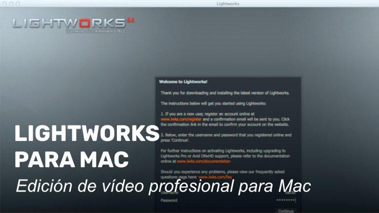 Ya se puede descargar Lightworks para Apple OS X