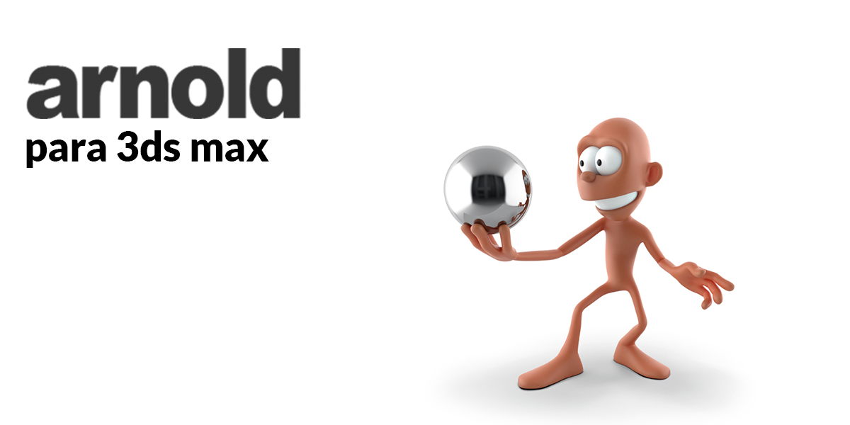 Arnold para 3ds max