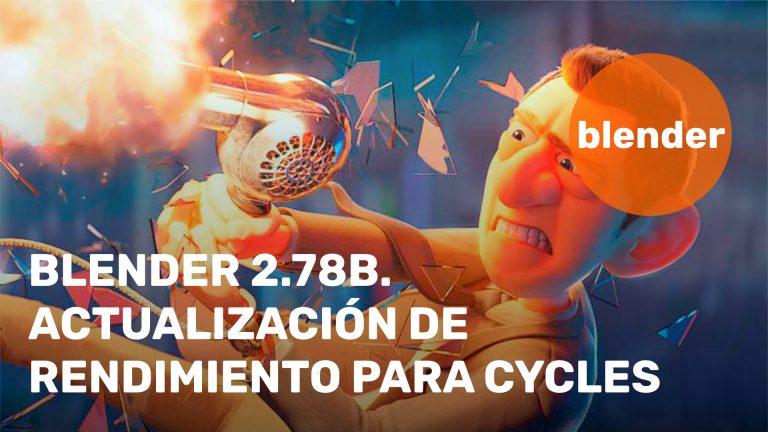 Blender 2.78b. Actualización de rendimiento para Cycles