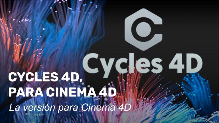(Vídeo) Cycles 4D, para Cinema 4D