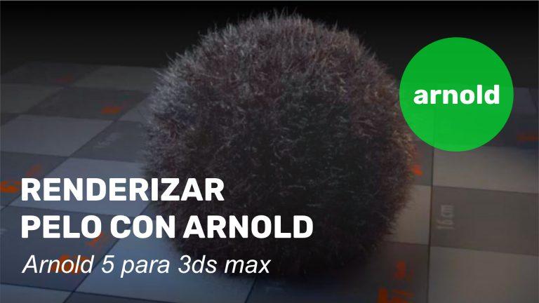 Renderizar pelo con Arnold 5 en 3ds max