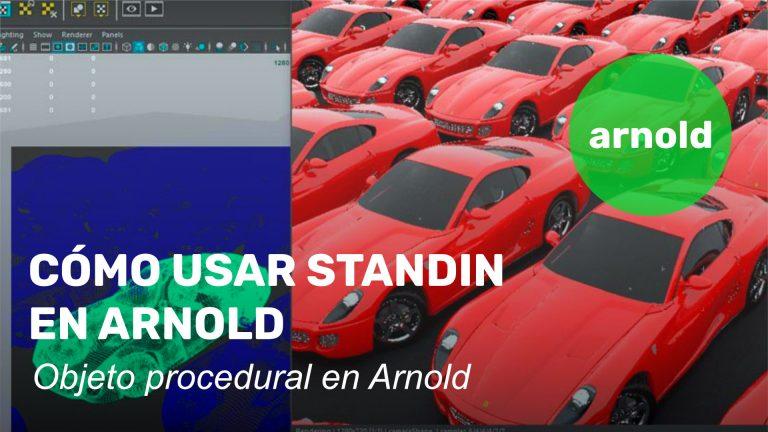 Usar StandIn y objeto procedural en Arnold