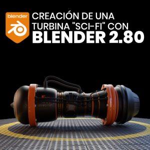 Creación de una turbina sci-fi con Blender 2.80
