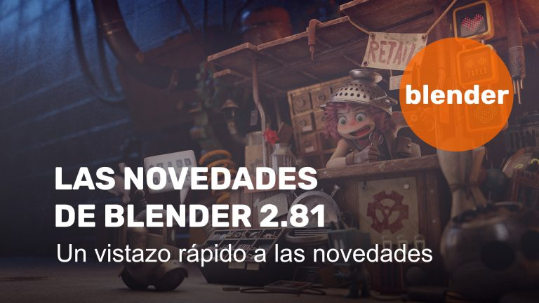 Las novedades de Blender 2.81