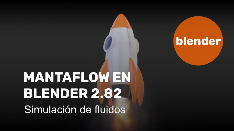 Mantaflow en Blender 2.82