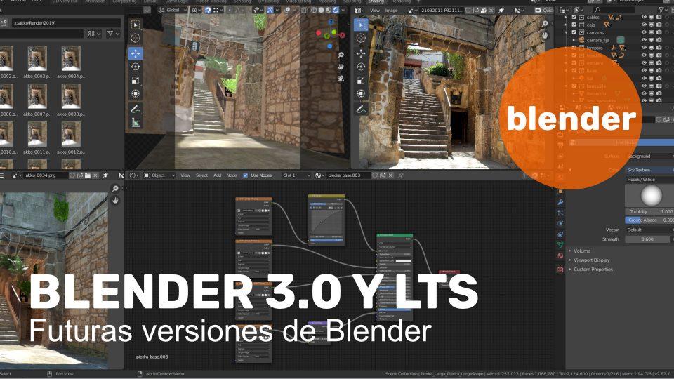 Blender 3.0 y LTS