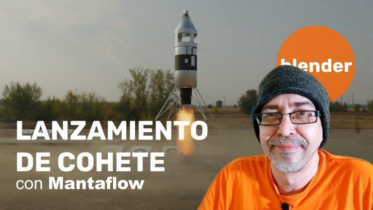 Lanzamiento de cohete en Blender con Mantalfow