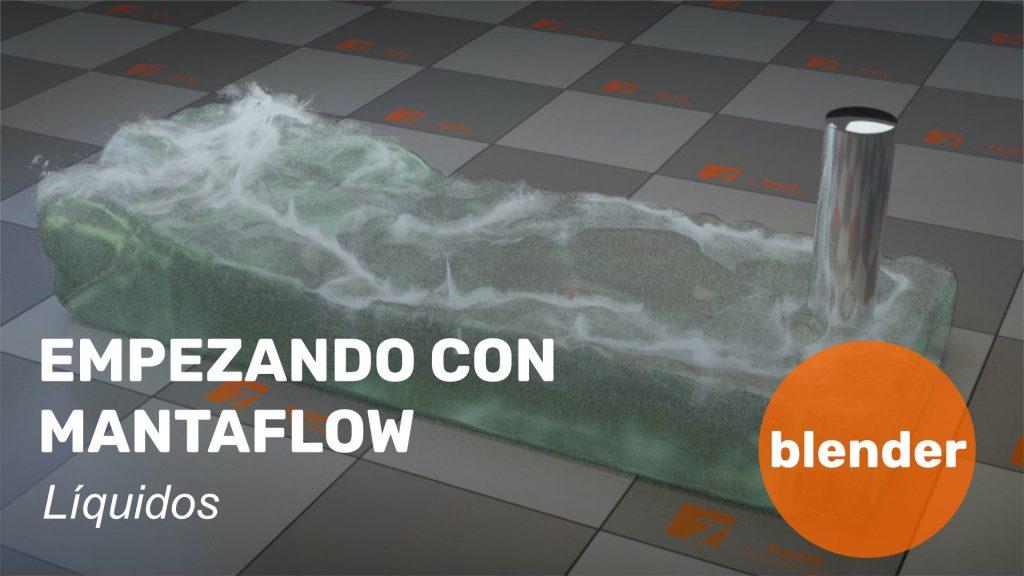 Empezando con Mantaflow, líquidos