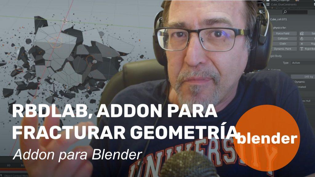RBDLab, addon para fracturar geometría