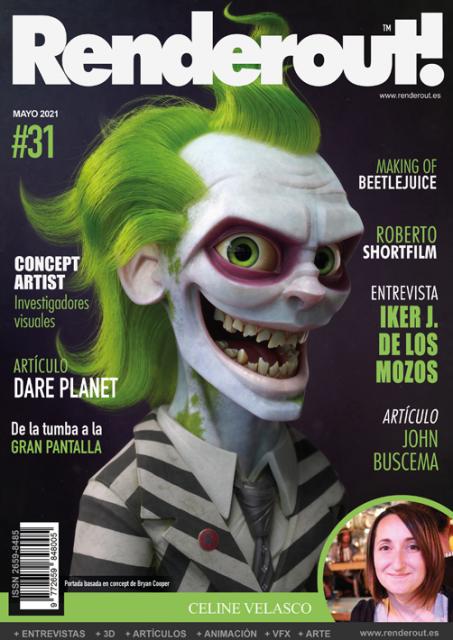 Número 31 de Renderout. La revista número 1 en español sobre VFX, 3D y Animación