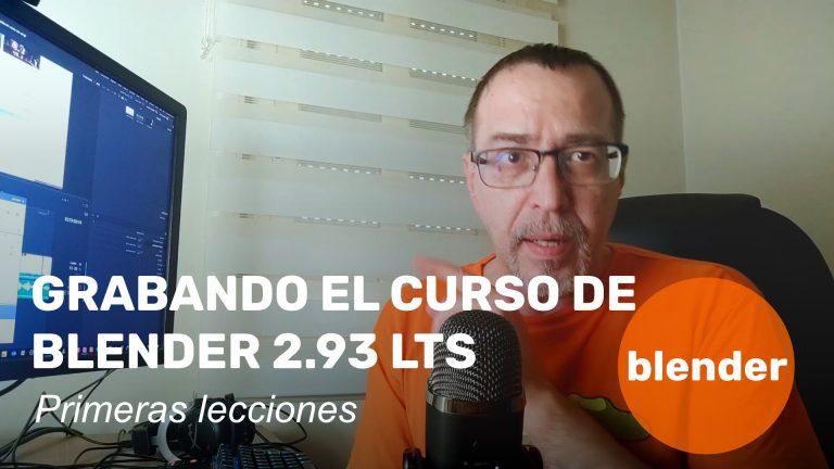 En marcha el curso de Blender 2.93 LTS. Primeras lecciones