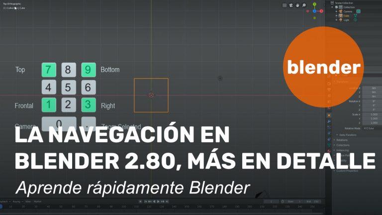La navegación en Blender 2.80, más en detalle