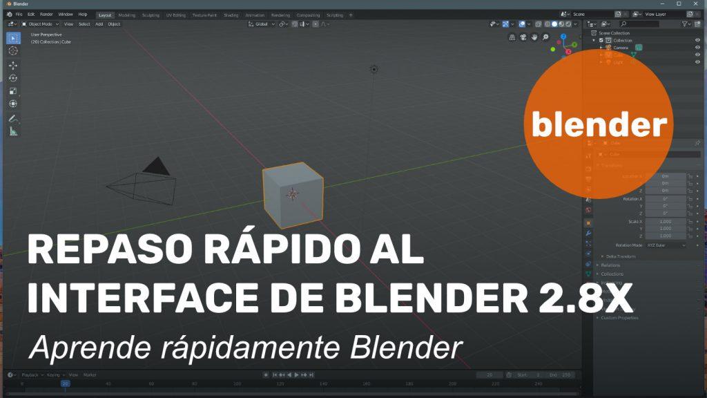 Repaso rápido al interface de Blender 2.8x