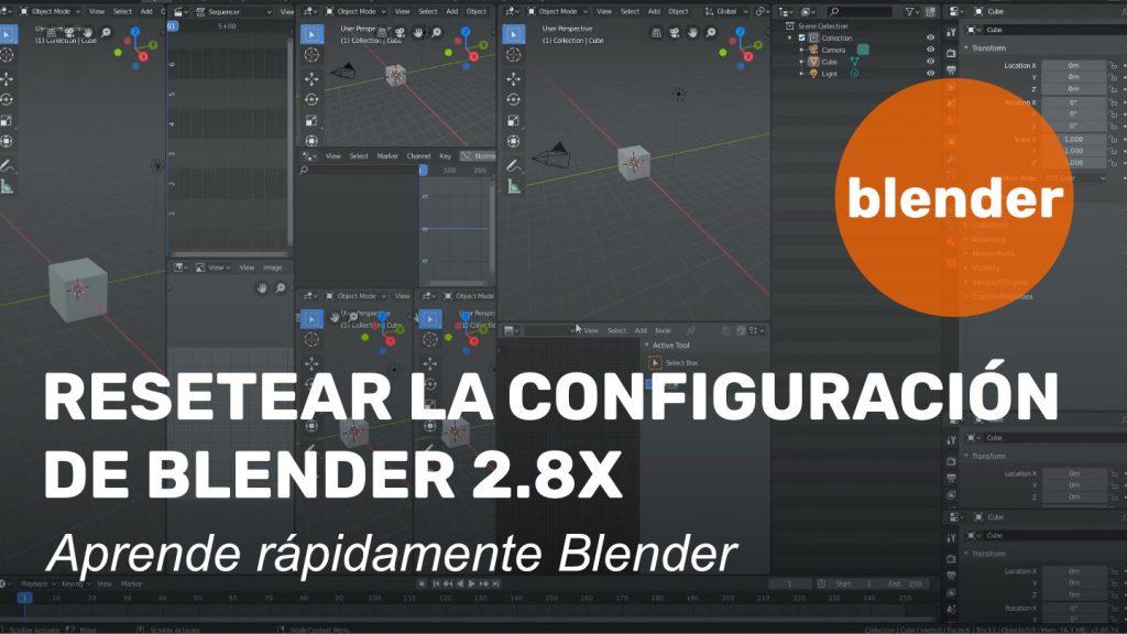 Resetear la configuración de Blender 2.8x