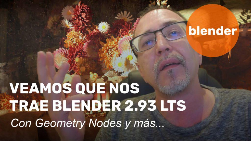 Veamos que nos trae Blender 2.93 LTS