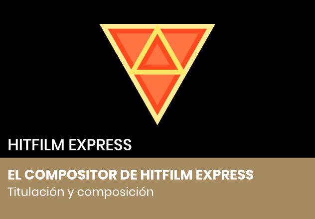 El compositor de HitFilm Express