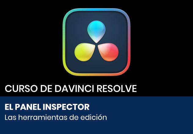El panel Inspector de DaVinci Resolve